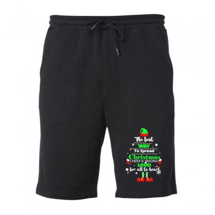 Elf Christmas The Best Way To Spread Christmas Cheer Fleece Short Designed By Meganphoebe