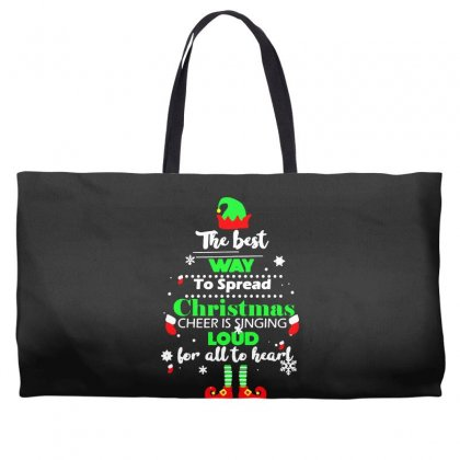 Elf Christmas The Best Way To Spread Christmas Cheer Weekender Totes Designed By Meganphoebe