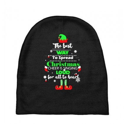 Elf Christmas The Best Way To Spread Christmas Cheer Baby Beanies Designed By Meganphoebe