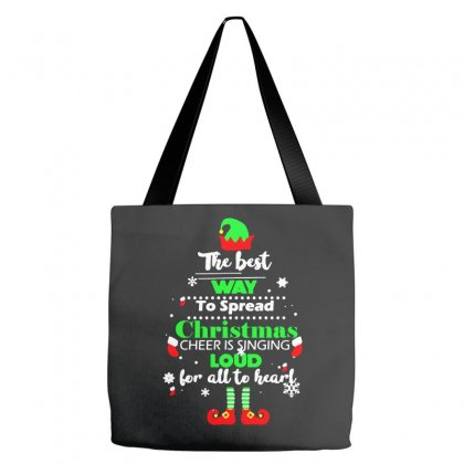Elf Christmas The Best Way To Spread Christmas Cheer Tote Bags Designed By Meganphoebe
