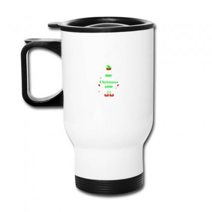 Elf Christmas The Best Way To Spread Christmas Cheer Travel Mug Designed By Meganphoebe