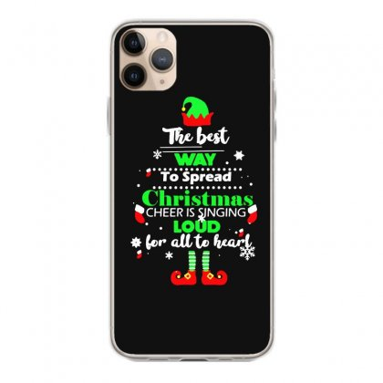 Elf Christmas The Best Way To Spread Christmas Cheer Iphone 11 Pro Max Case Designed By Meganphoebe