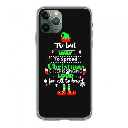 Elf Christmas The Best Way To Spread Christmas Cheer Iphone 11 Pro Case Designed By Meganphoebe