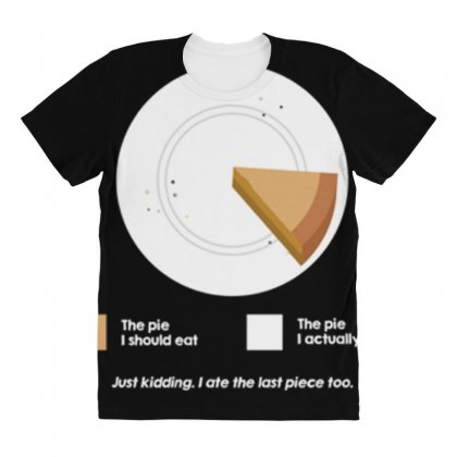 I Ate The Pie All Over Women's T-shirt Designed By Daraart