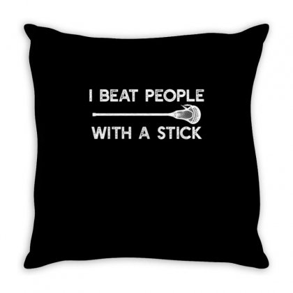 I Beat People With A Stick Throw Pillow Designed By Daraart