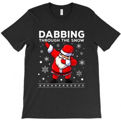Dabbing Through The Snow Santa Dab Christmas T-shirt Designed By Meganphoebe