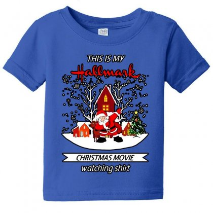 Dabbing Santa Claus This Is Hallmark Christmas Movie Watching Baby Tee Designed By Meganphoebe
