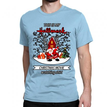 Dabbing Santa Claus This Is Hallmark Christmas Movie Watching Classic T-shirt Designed By Meganphoebe