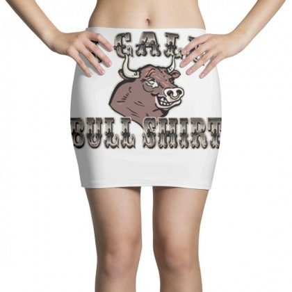 I Call Bull Shirt Mini Skirts Designed By Daraart