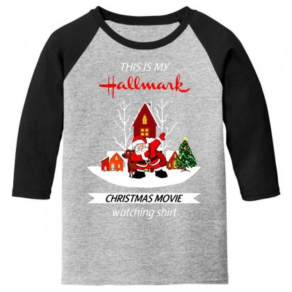Dabbing Santa Claus This Is Hallmark Christmas Movie Watching Youth 3/4 Sleeve Designed By Meganphoebe