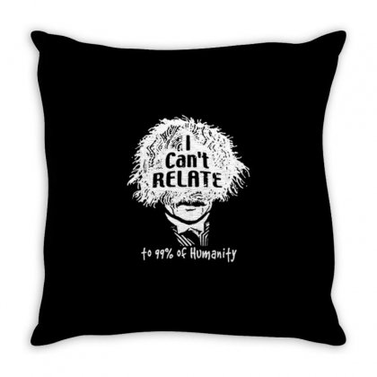 I Can't Relate Throw Pillow Designed By Daraart