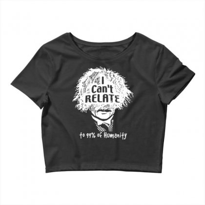 I Can't Relate Crop Top Designed By Daraart