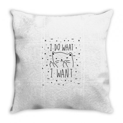 I Do What I Want Cute Cat Funny Quotes Throw Pillow Designed By Daraart