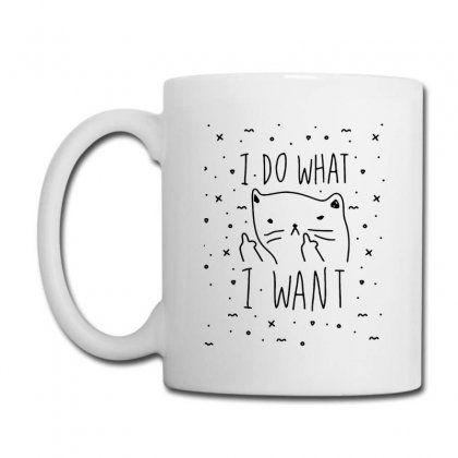 I Do What I Want Cute Cat Funny Quotes Coffee Mug Designed By Daraart