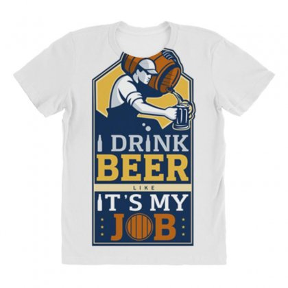 I Drink Beer Like It's My Job All Over Women's T-shirt Designed By Daraart