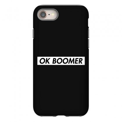 Ok Boomer   White For Fun Iphone 8 Case Designed By Meganphoebe