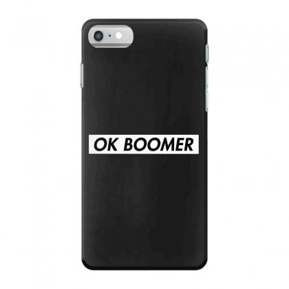 Ok Boomer   White For Fun Iphone 7 Case Designed By Meganphoebe