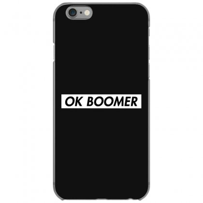 Ok Boomer   White For Fun Iphone 6/6s Case Designed By Meganphoebe