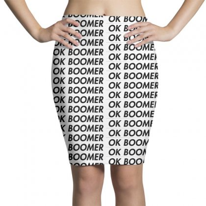Ok Boomer   White For Fun Pencil Skirts Designed By Meganphoebe