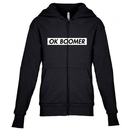 Ok Boomer   White For Fun Youth Zipper Hoodie Designed By Meganphoebe