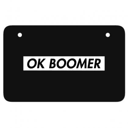 Ok Boomer   White For Fun Atv License Plate Designed By Meganphoebe