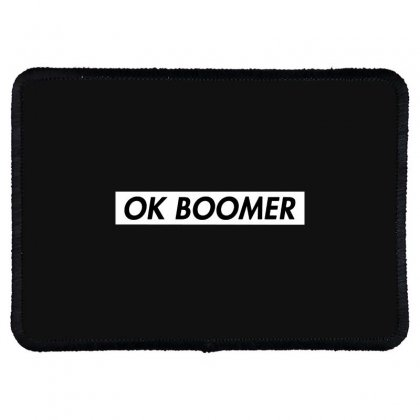 Ok Boomer   White For Fun Rectangle Patch Designed By Meganphoebe