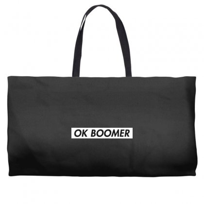 Ok Boomer   White For Fun Weekender Totes Designed By Meganphoebe