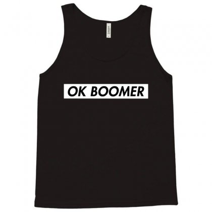 Ok Boomer   White For Fun Tank Top Designed By Meganphoebe