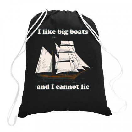 I Like Big Boats Drawstring Bags Designed By Daraart