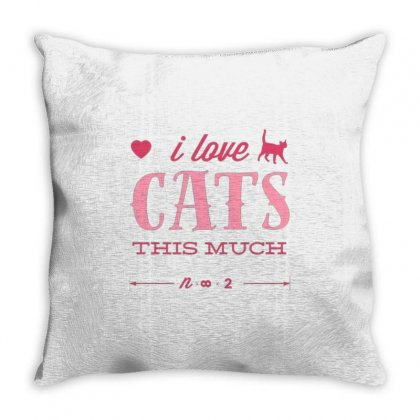 I Love Cats This Much Throw Pillow Designed By Daraart