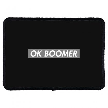 Ok Boomer   Dark For Fun Rectangle Patch Designed By Meganphoebe