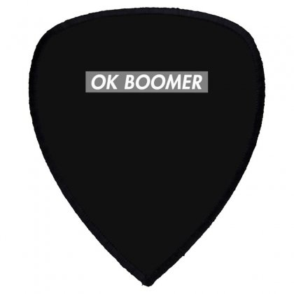 Ok Boomer   Dark For Fun Shield S Patch Designed By Meganphoebe