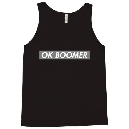 Ok Boomer   Dark For Fun Tank Top Designed By Meganphoebe