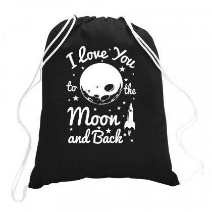 I Love You To The Moon Drawstring Bags Designed By Daraart