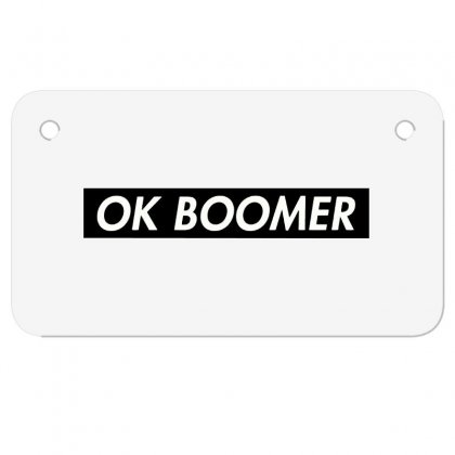 Ok Boomer   Black For Fun Motorcycle License Plate Designed By Meganphoebe