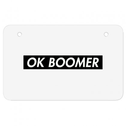 Ok Boomer   Black For Fun Atv License Plate Designed By Meganphoebe