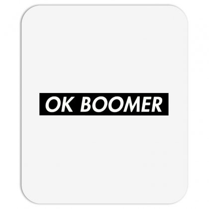 Ok Boomer   Black For Fun Mousepad Designed By Meganphoebe