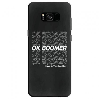 Ok Boomer   White Style Samsung Galaxy S8 Case Designed By Meganphoebe
