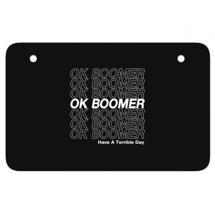 Ok Boomer   White Style Atv License Plate Designed By Meganphoebe