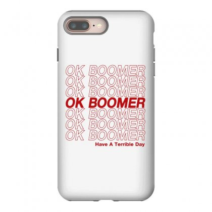 Ok Boomer   Red Style Iphone 8 Plus Case Designed By Meganphoebe