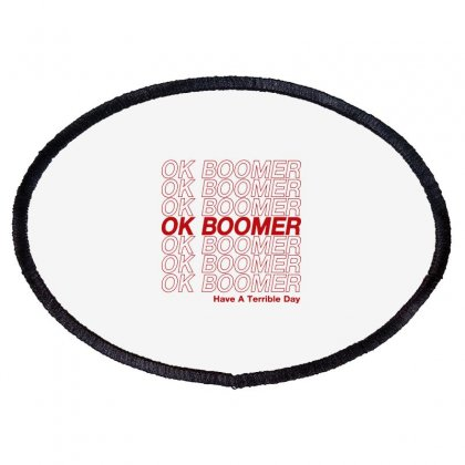 Ok Boomer   Red Style Oval Patch Designed By Meganphoebe
