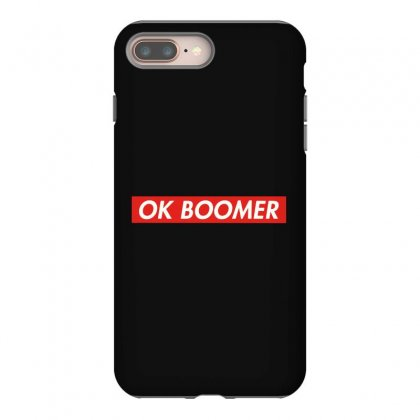 Ok Boomer   For Fun Iphone 8 Plus Case Designed By Meganphoebe