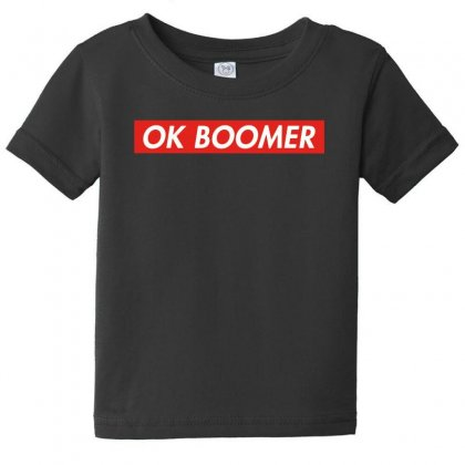 Ok Boomer   For Fun Baby Tee Designed By Meganphoebe