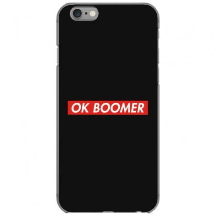 Ok Boomer   For Fun Iphone 6/6s Case Designed By Meganphoebe