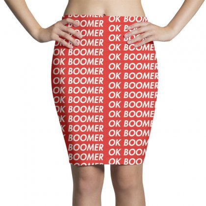 Ok Boomer   For Fun Pencil Skirts Designed By Meganphoebe