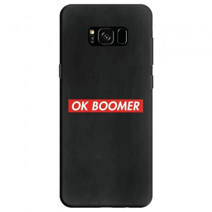 Ok Boomer   For Fun Samsung Galaxy S8 Case Designed By Meganphoebe