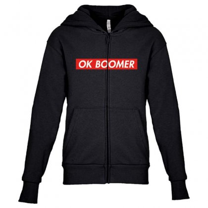 Ok Boomer   For Fun Youth Zipper Hoodie Designed By Meganphoebe