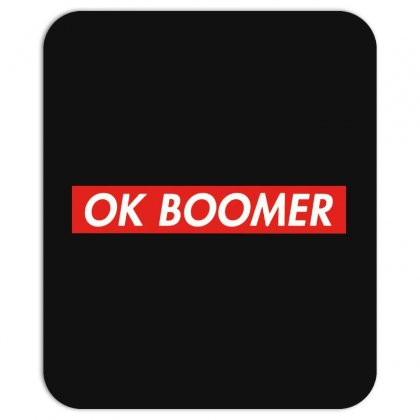Ok Boomer   For Fun Mousepad Designed By Meganphoebe