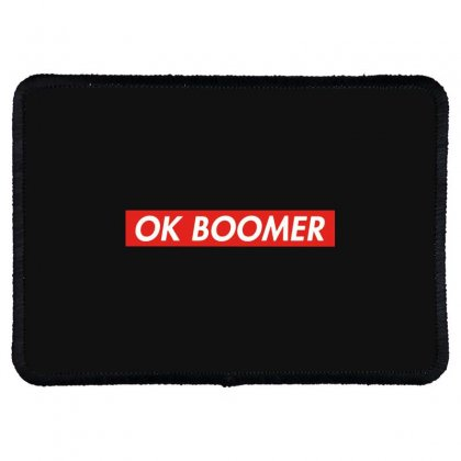 Ok Boomer   For Fun Rectangle Patch Designed By Meganphoebe