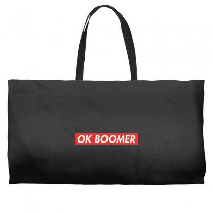 Ok Boomer   For Fun Weekender Totes Designed By Meganphoebe